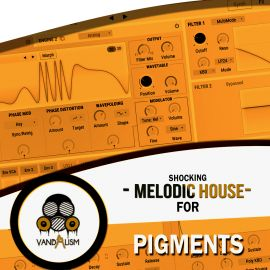 Shocking Melodic House For Pigments