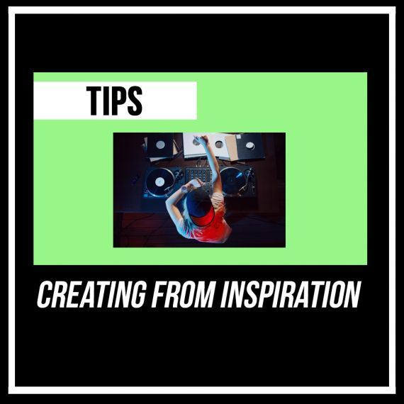 Creating From Inspiration