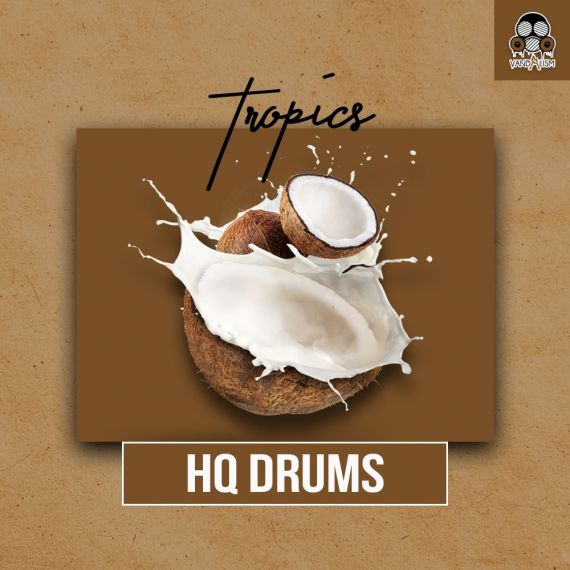 HQ DRUMS: Tropics