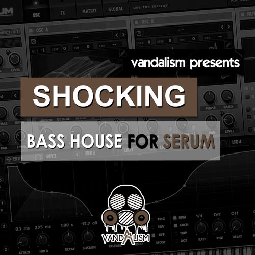 Shocking Bass House For Serum
