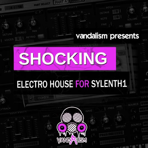 Shocking Electro House For Sylenth1