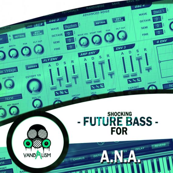 Shocking Future Bass For ANA