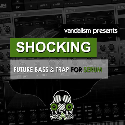 Shocking Future Bass & Trap For Serum