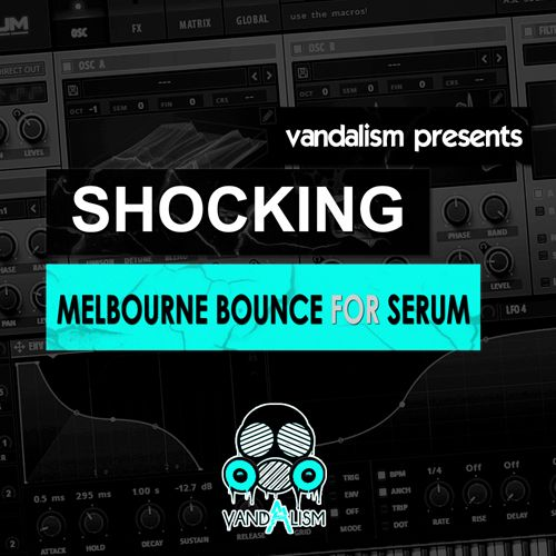 Shocking Melbourne Bounce For Serum