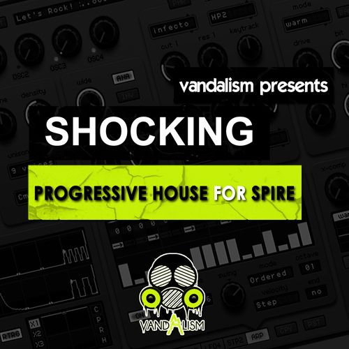Shocking Progressive House For Spire