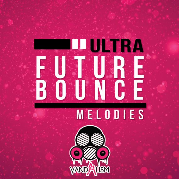 Ultra Future Bounce Melodies