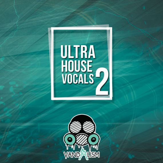 Ultra House Vocals 2
